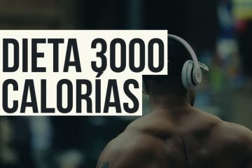 dieta 3000 calorías