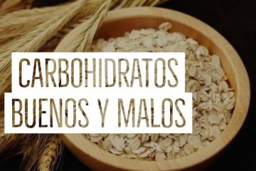 carbohidratos buenos y malos
