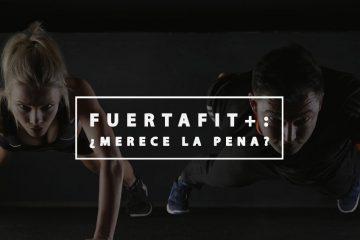 fuertafit+: analisis y opiniones